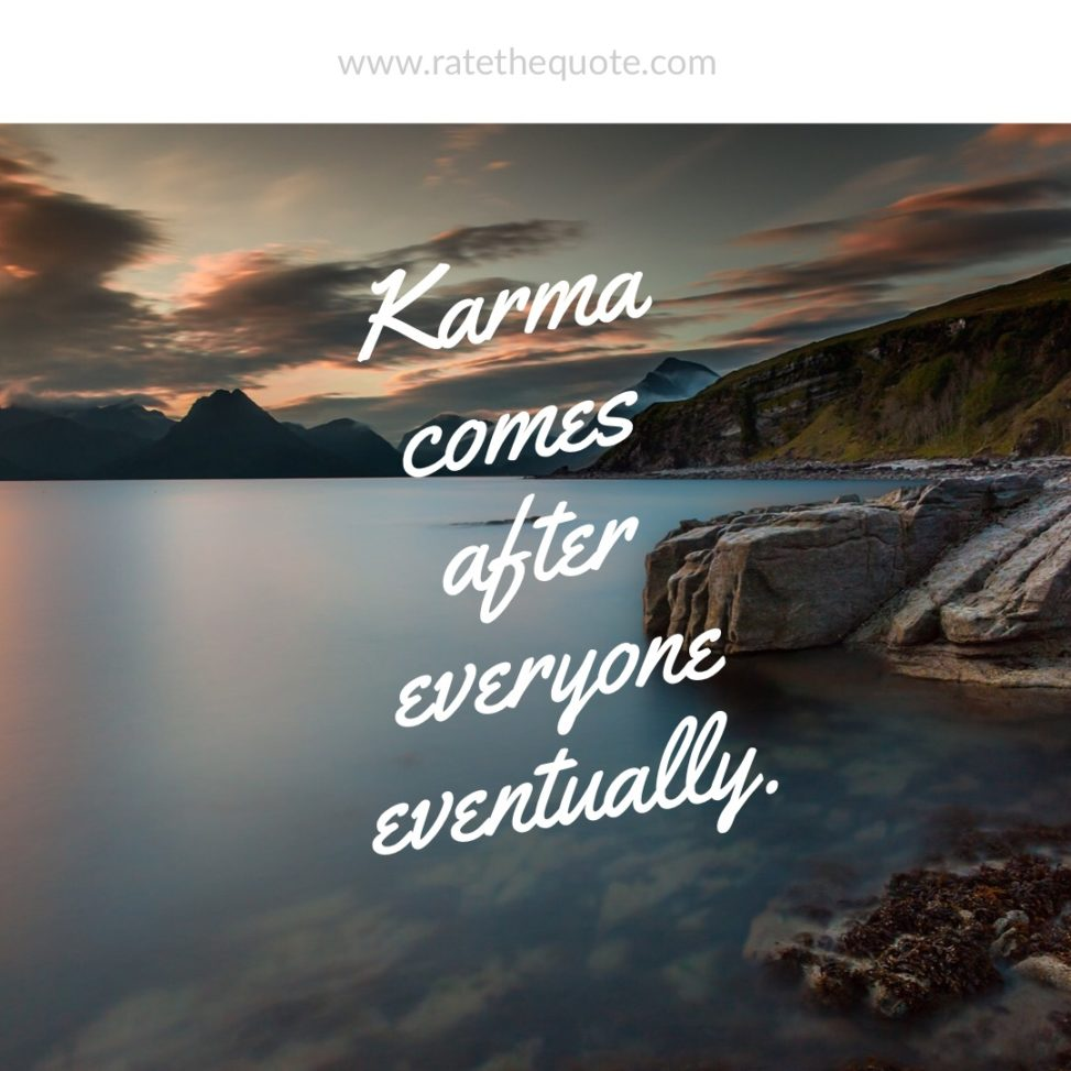 """""""Karma comes after everyone eventually."""" – Jessica Brody"""